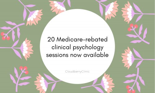 20 Medicare-rebated clinical psychology sessions now available